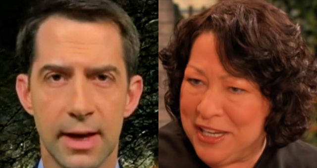 Sen. Tom Cotton: Sonia Sotomayor Accusing Republican-Appointed Justices Of Doing What Democrat-Appointed Judges Do